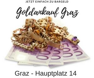 Goldankauf Graz Bargeld für Bruchgold